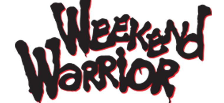 weekend warrior sign